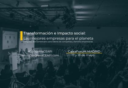 Congreso CEAPI 2021: se acerca la hora de las mejores empresas para el planeta